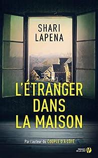 L'étranger dans la maison par Lapena
