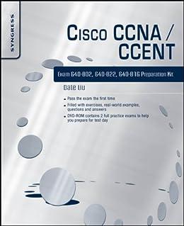 Cisco CCNA/CCENT Exam 640-802, 640-822, 640-816 Preparation Kit par [Liu, Dale]