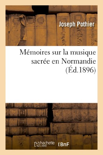 Mémoires sur la musique sacrée en Normandie