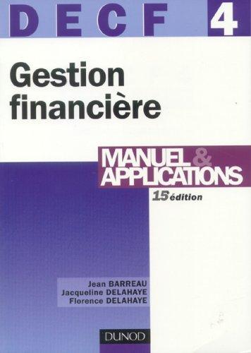 Gestion financière, DECF 4 : Manuel & applications