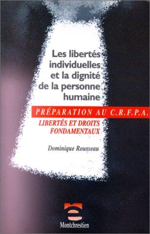 preparation-au-crfpa-les-libertes-individuelles-et-la-dignite-de-la-personne-h-preparation-au-crfpa-