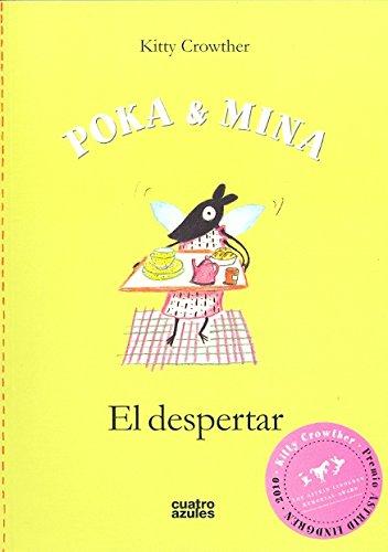 Poka & Mina El Despertar (Infantil (cuatro Azules))