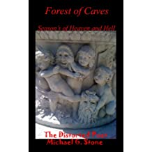 Forest of Caves: Season's of Heaven and Hell (Book I)