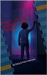 Children That Time Forgot: PAST LIVES : Children Time Forgot (Paranormal Trilogy)