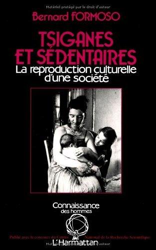 Tsiganes et sdentaires : La reproduction culturelle d'une socit