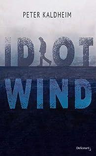 Idiot Wind par Kaldheim