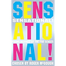 Sensational!: poems chosen by: Poems Chosen by Roger McGough