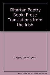 Kiltartan Poetry Book: Prose Translations from the Irish
