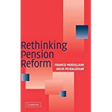 Rethinking Pension Reform by Franco Modigliani (2004-08-02)