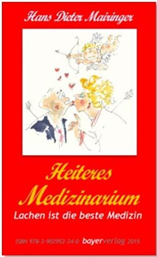 Mairingers Wendebuch: Heiteres Doktorarium/Heiteres Medizinarium: Götter in Weiss sind auch nur Menschen / Lachen ist die beste Medizin - Münzen Buch Seltene