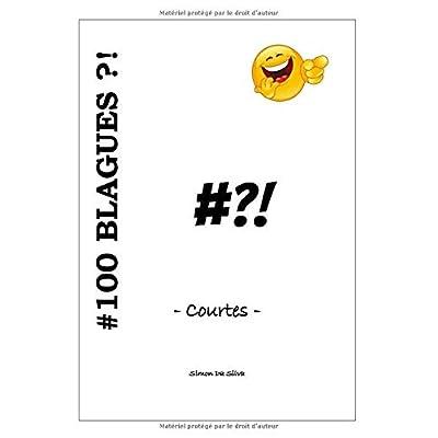 #100Blagues?!: - courtes -