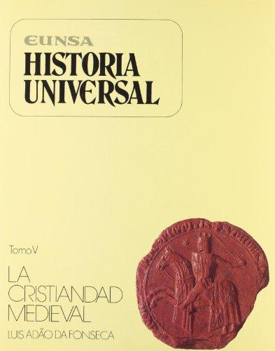 Historia universal: La cristiandad medieval : (mediados s. XI-principios s. XIV)