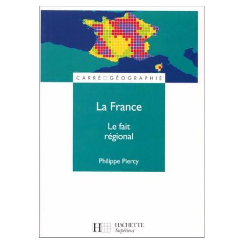 LA FRANCE. Le fait régional