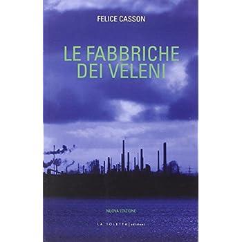 Le Fabbriche Dei Veleni