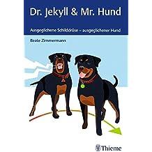 Dr. Jekyll & Mr. Hund: Ausgeglichene Schilddrüse - ausgeglichener Hund
