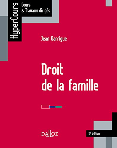Droit de la famille - 2e éd. par Jean Garrigue