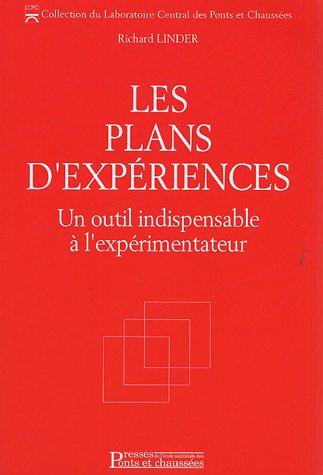 Les plans d'expériences: Un outil indispensable à l'expérimentateur