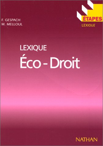 Lexique éco-droit par Gespach