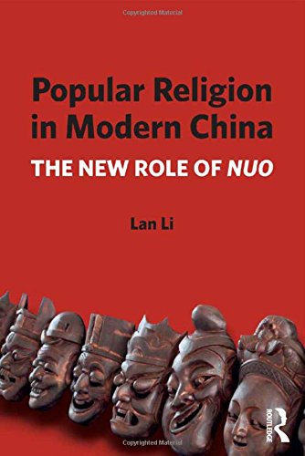 popular-religion-in-modern-china-the-new-role-of-nuo
