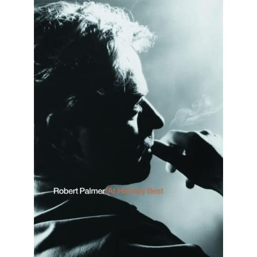Robert Palmer At His Very Best (International Version)