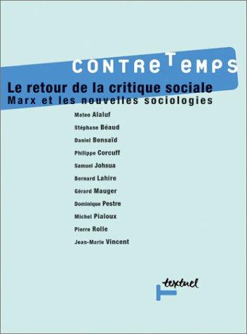 Contretemps, N° 1 : Le retour de la critique sociale, Marx et les nouvelles sociologies