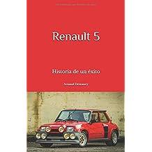 Renault 5: Historia de un éxito