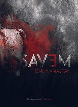 SAVE ME di [Anastan, Jenny]
