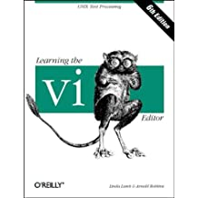 Learning the vi Editor (Nutshell Handbooks)