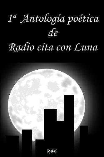 1ª antología poética de radio cita con Luna