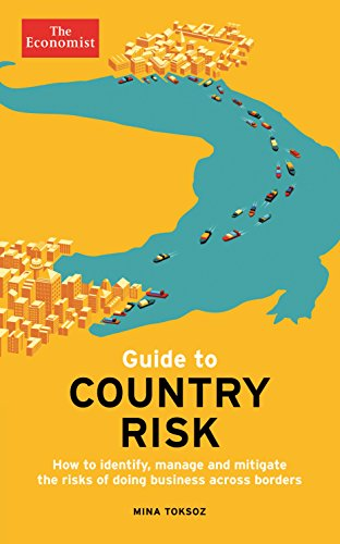 The Economist Guide to Country Risk (Economist Guides)