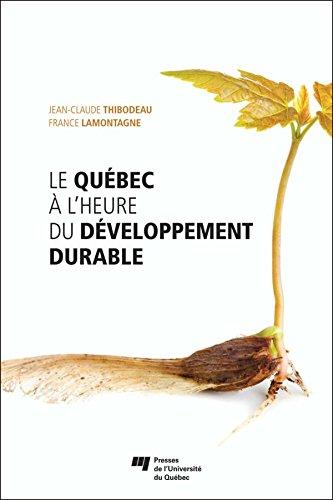 Téléchargement Le Québec à l'heure du développement durable pdf epub