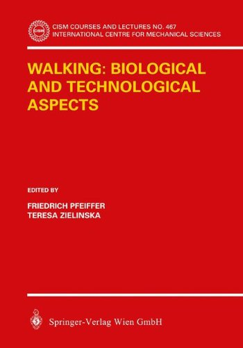 Walking: Biological and Technological Aspects (CISM International Centre for Mechanical Sciences)