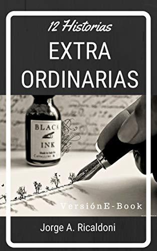 Doce historias extraordinarias por Jorge Ricaldoni