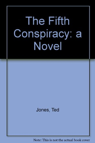 The Fifth Conspiracy: a Novel