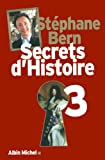 Secrets d'Histoire : Tome 3