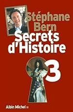 Secrets d'Histoire - Tome 3 de Stéphane Bern