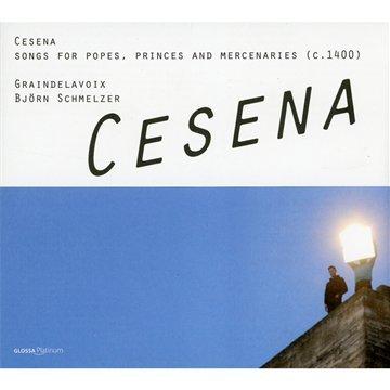 Cesena :Chansons Pour Les Pages, Princes Et Mercenaires