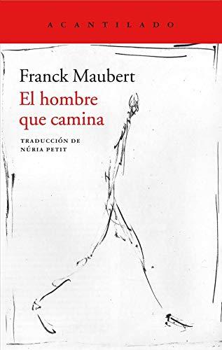 El hombre que camina (Cuadernos) por Franck Maubert
