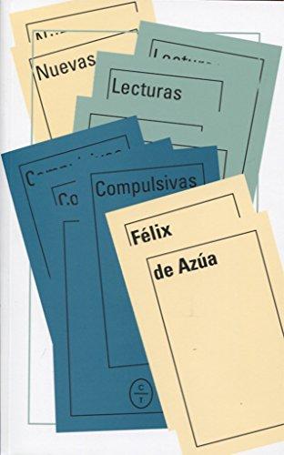 Nuevas lecturas compulsivas por FELIX DE AZUA