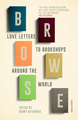 Browse: Love Letters to Bookshops Around the World