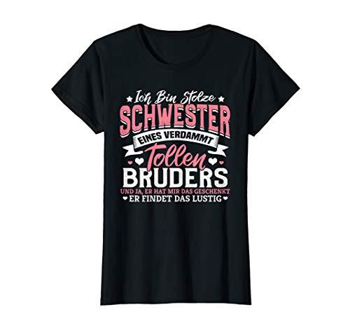Damen Ich bin stolze Schwester eines verdammt tollen Bruders T-Shirt