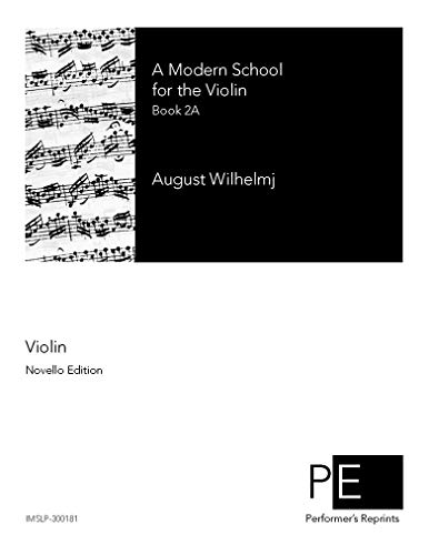 A Modern School for the Violin - Book 2A
