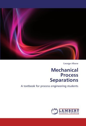 nuel Jacky: Download Mechanical Process Separations: A