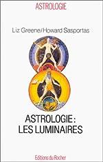 Astrologie - Les luminaires de Liz Greene