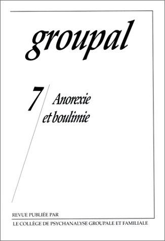 Groupal, numéro 7, Anorexie et boulimie par Collectif