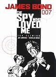 James Bond: The Spy Who Loved Me (James Bond (Graphic Novels))