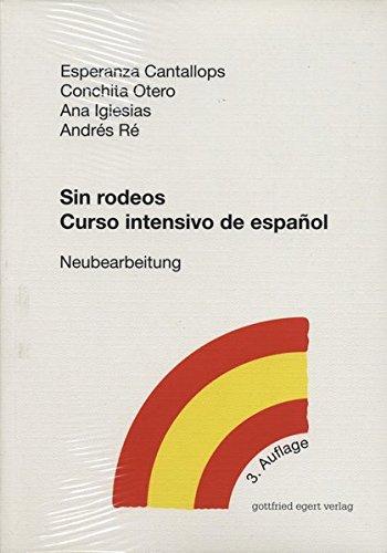 Sin rodeos. Curso intensivo de español