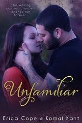 Unfamiliar (English Edition)