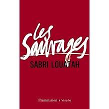 Les sauvages - Prix du Premier roman français 2012 par le magazine Lire