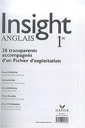 Anglais 1e Insight : 20 transparents accompagnés d'un Fichier d'exploitation